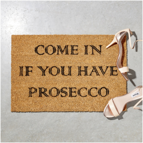 SAVE 50% OFF Prosecco Doormat! Hurry while stocks last!