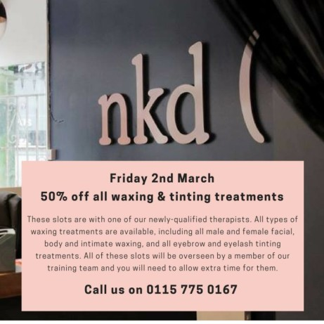 Friday 2nd March – 50% off all waxing and tinting treatments