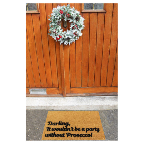 OVER 50% OFF - 'Darling, it Wouldn't be a Party Without Prosecco' DOORMAT!