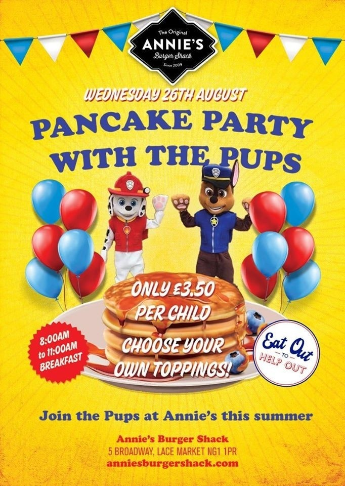 Join us for Annie's Pancake Party with The Pups - Eat Out To Help Out scheme discount applies!