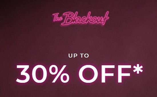 SAVE up to 30% on Women's Clothing in the BLACKOUT SALE!