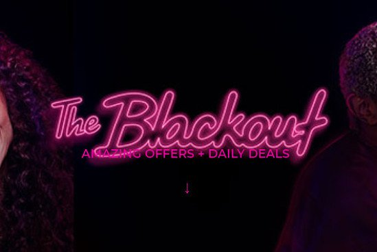 Up to 30% OFF in the BLACKOUT SALE!
