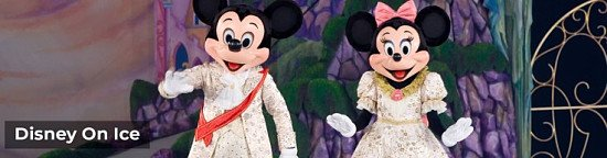 Now on SALE, Disney On Ice presents Dream Big UK Tour -Tickets from £23!