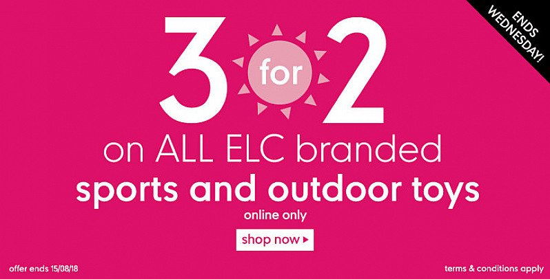 Get 3 for 2 on all ELC Outdoor Toys - ONLINE ONLY!