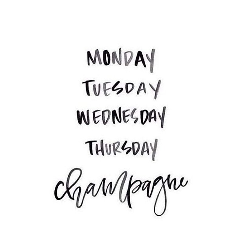 The countdown is on to the weekend! But if you can't wait until 'Champagne' sorry we mean Friday
