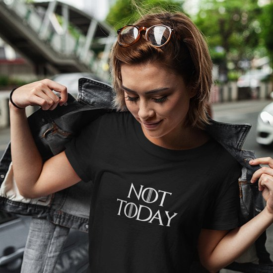 Not Today Womens T Shirt ONLY £9.99 Normally £16.99