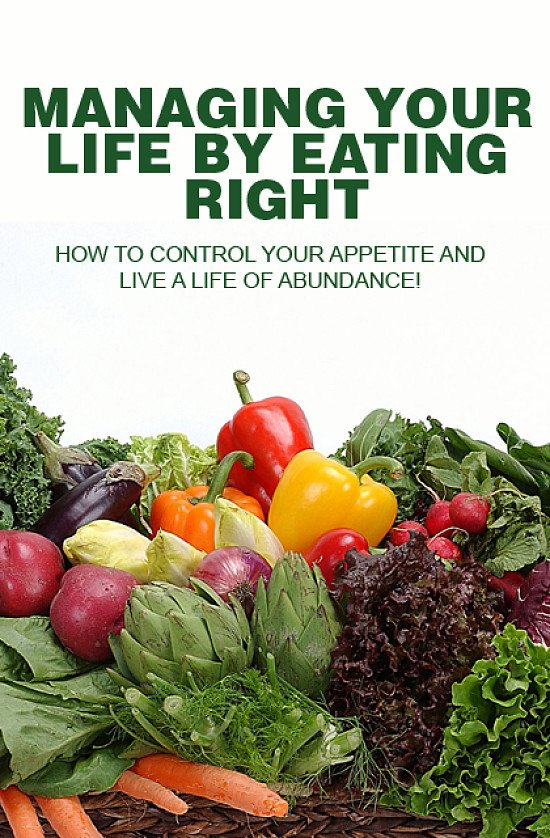 Managing your life by eating right-This is an e-book