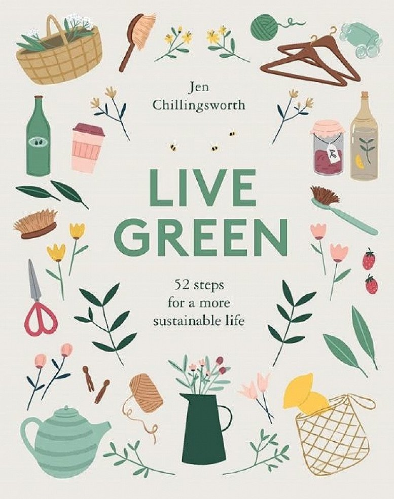 Live Green: 52 Steps for a More Sustainable Life: £8.99