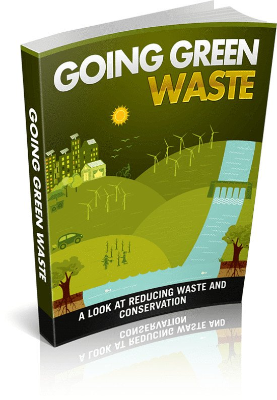 """FREE """"GOING GREEN WITH WASTE"""" E-BOOK WITH ANY PURCHASE"""