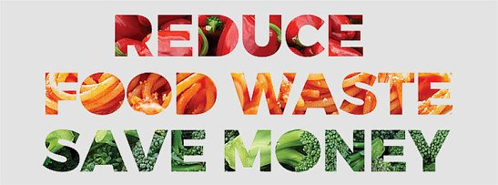 Reduce Food Waste, Save Money