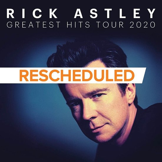 Rick Astley due to perform at the Motorpoint Arena Nottingham has been rescheduled!