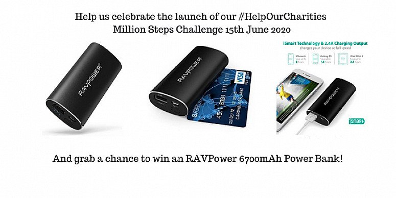 Win a RavPower Power Bank when you help us celebrate The #HelpOurCharities Million Steps Challenge
