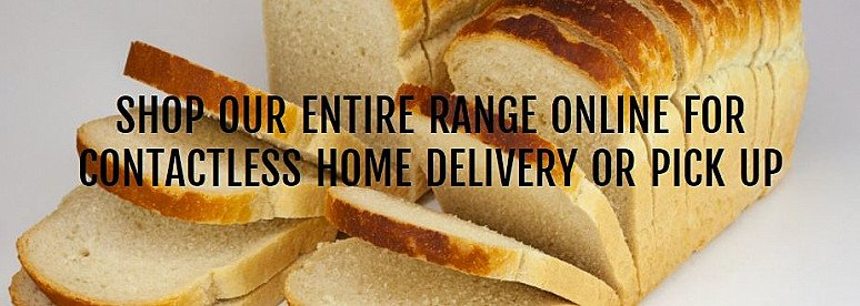 SHOP OUR ENTIRE RANGE ONLINE FOR CONTACTLESS HOME DELIVERY OR PICK UP