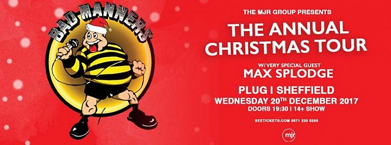 BAD MANNERS - THE ANNUAL CHRISTMAS TOUR!