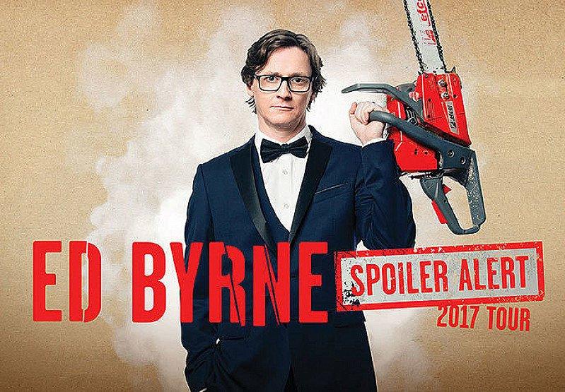 Ed Byrne - Spoiler Alert  Presented by Phil McIntyre Entertainments