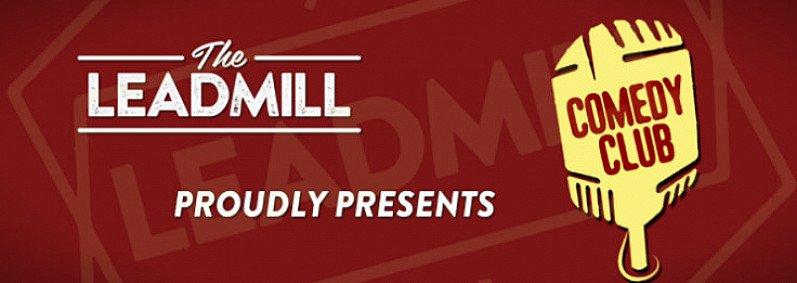 The Leadmill Weekend Comedy Club