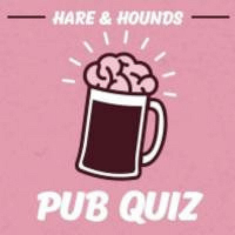 H&H Pub Quiz - £75 Cash First Place Prize at Hare And Hounds