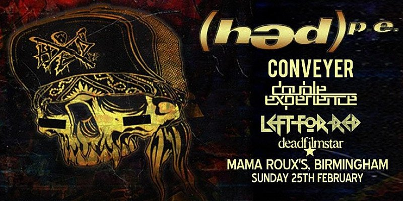 HED PE - Conveyer, Double Experience, Left For Red, Deadfilmstar