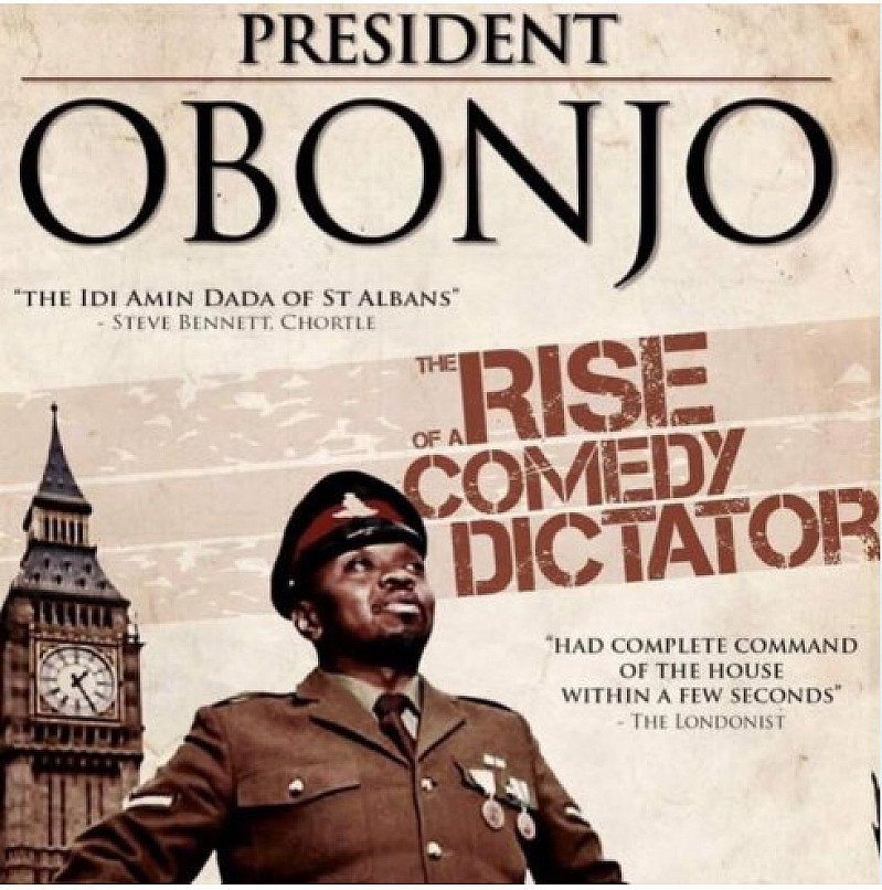 PRESIDENT OBONJO – THE RISE OF A COMEDY DICTATOR