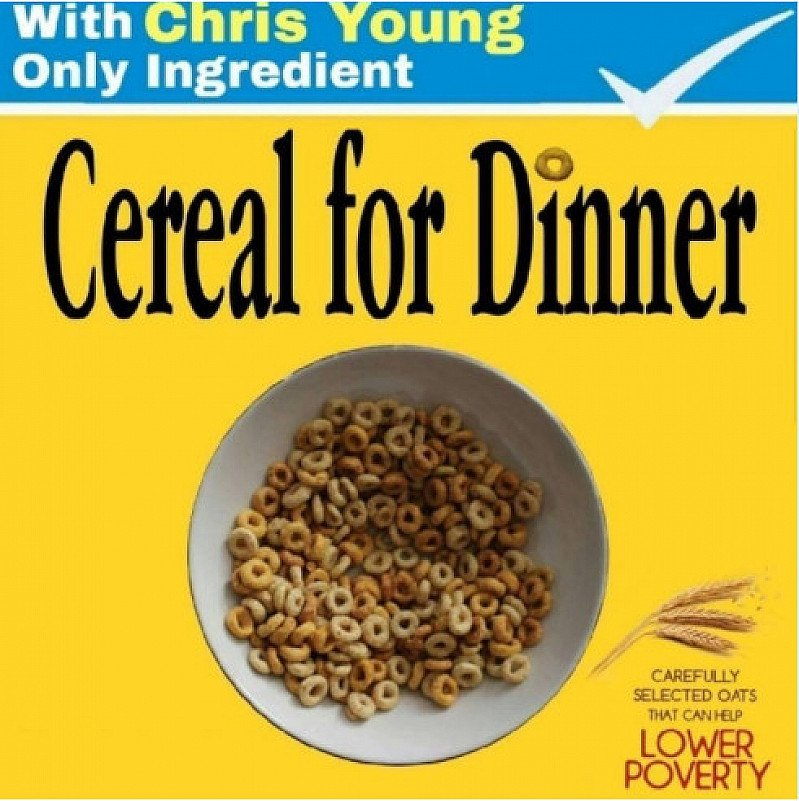 CEREAL FOR DINNER