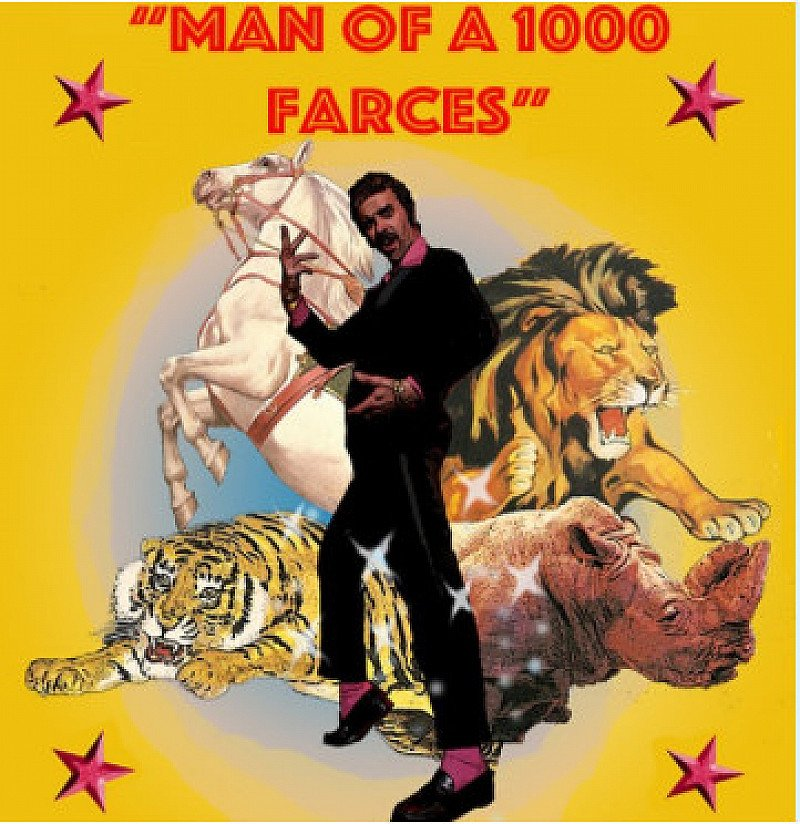 THE MAN OF A 1000 FARCES
