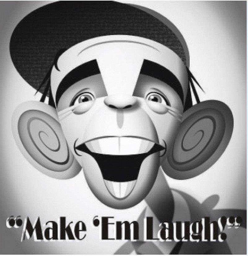MAKE 'EM LAUGH 3