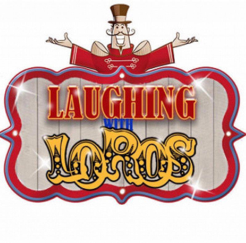 LAUGHTER AT LOROS