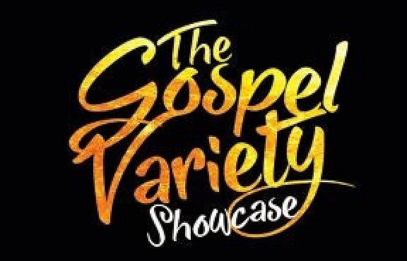 GOSPEL VARIETY SHOWCASE
