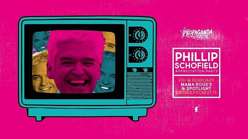 Propaganda - Phillip Schofield appreciation party!