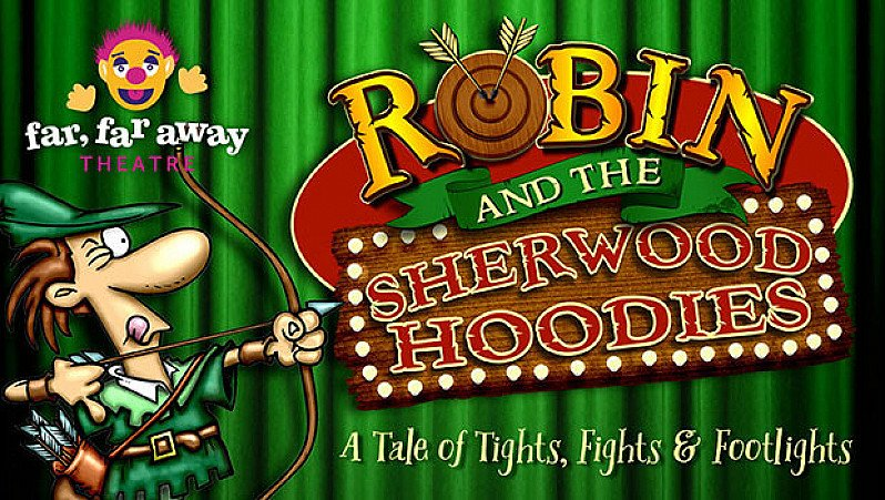 Robin & The Sherwood Hoodies