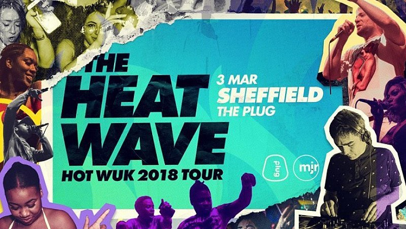 The Heatwave Presents Hot Wuk