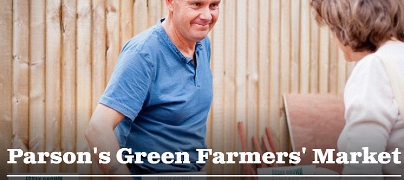 Parson's Green Farmers' Market. Every Sunday 10am-2pm
