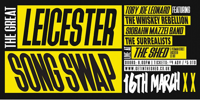 The Great Leicester Song Swap I 16.03.18 I The Shed I GIVE A GIG