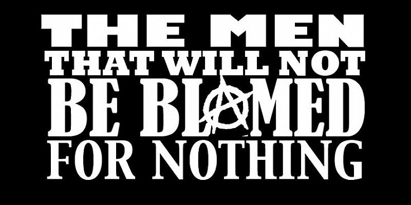 The Men That Will Not Be Blamed For Nothing - 21st March - The Shed
