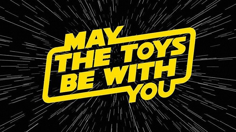 May The Toys Be With You Opening Day!