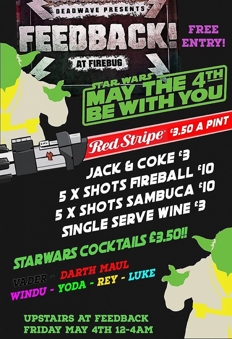 Feedback Presents: May the 4th LightSaber War/Fancy Dress Party