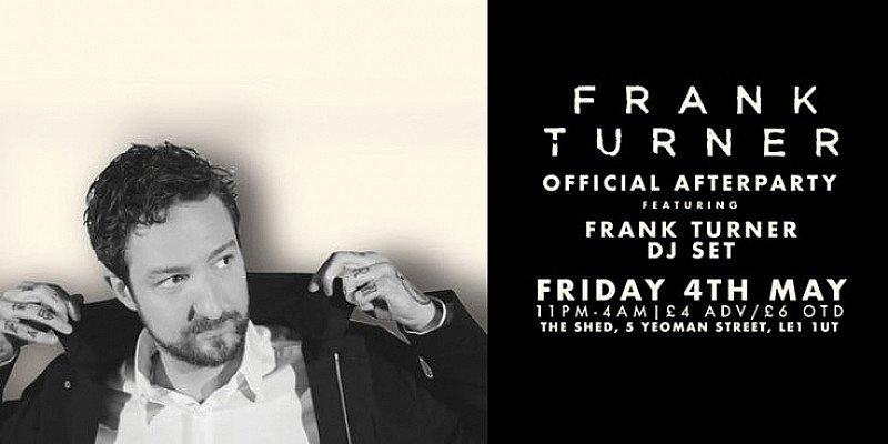 Frank Turner DJ Set | May The 4th: 10:30pm - 4am