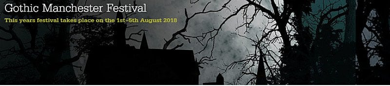 6th annual Gothic Manchester Festival,