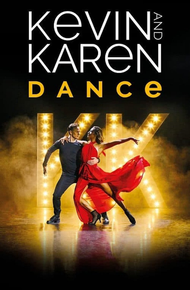Kevin & Karen Dance - The Live Tour