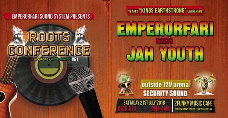 "Emperorfari mts Jah Youth - Roots Conference ""Kings Earthstrong"""