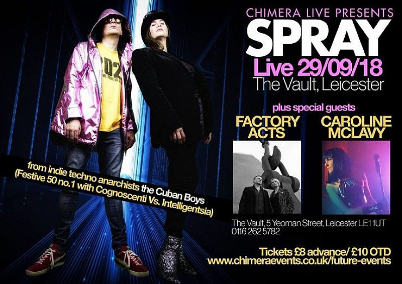 Spray & Special Guests (Factory Acts and Caroline McLavy)