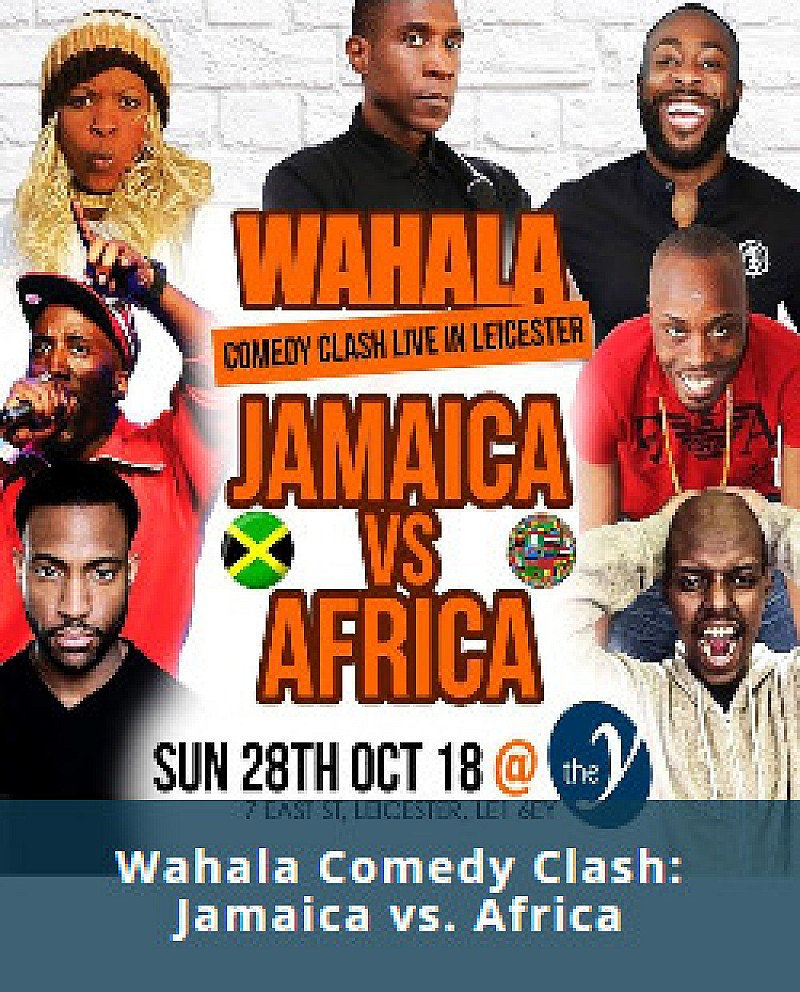 Wahala Comedy Clash: Jamaica vs. Africa