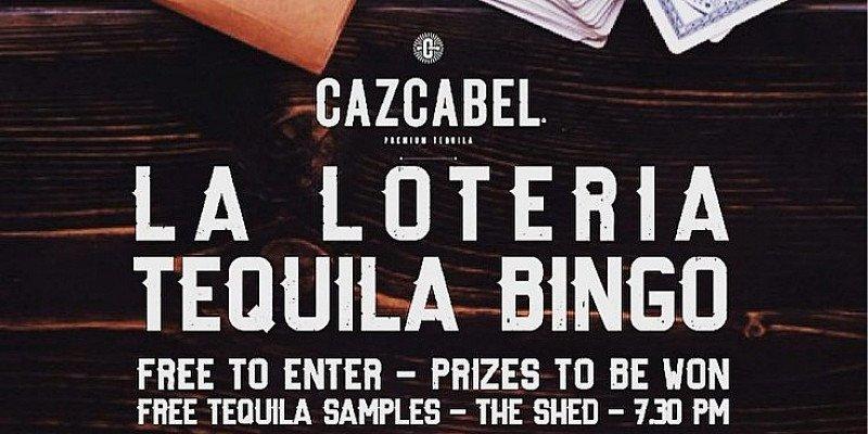 TEQUILA BINGO: La Loteria with Cazcabel