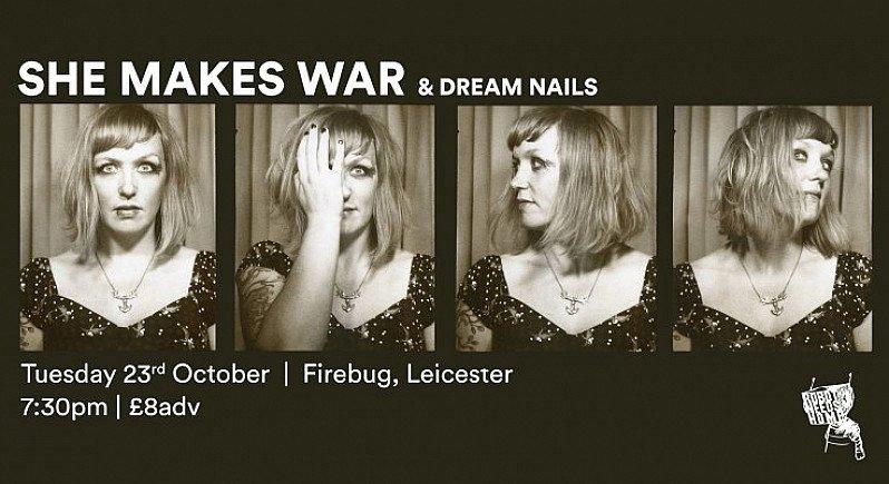 She Makes War, Dream Nails & Anatomy