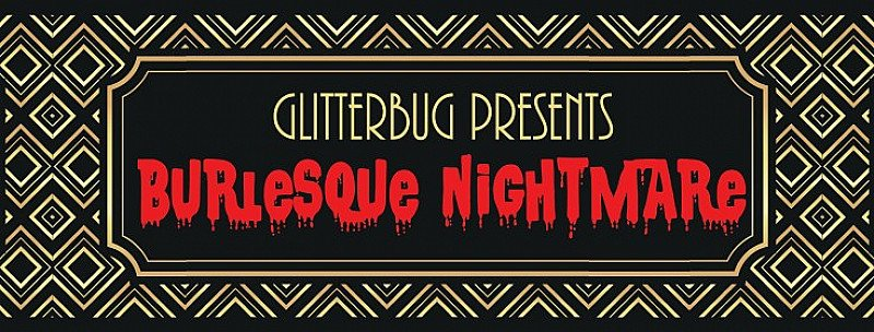 Burlesque Nightmare 5 + Plug Silent Disco After party