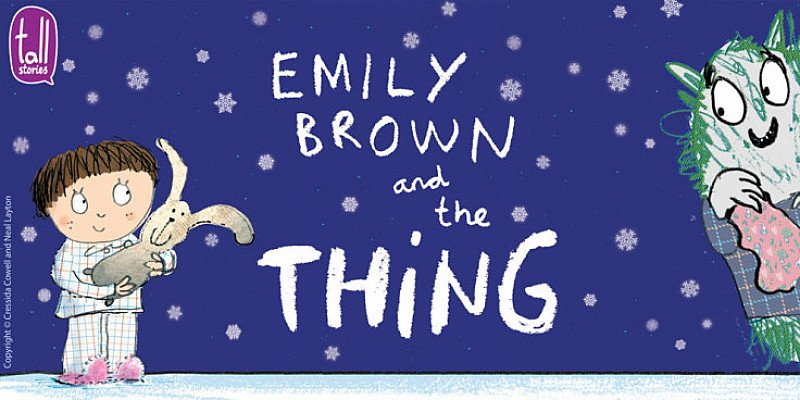 Tall Stories: Emily Brown and The Thing