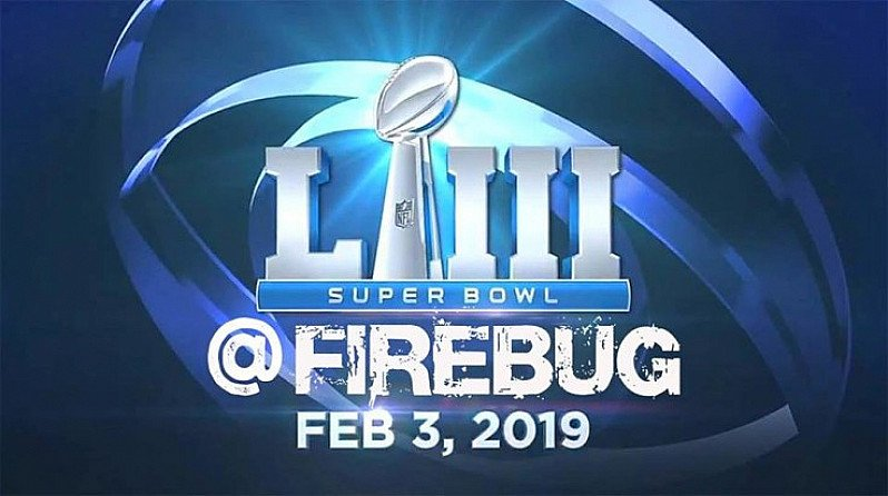 Super Bowl 53 2019 at Firebug - Free Entry