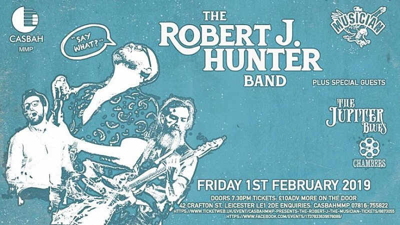 The Robert J Hunter Band With The Jupiter Blues + Chambers