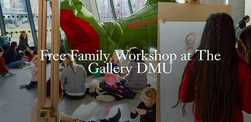 Free Family Workshop at The Gallery DMU