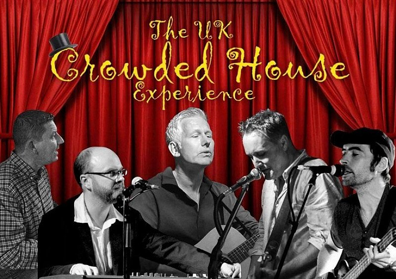 The UK Crowded House Experience